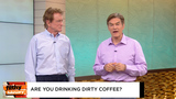 FILTHY! Are you drinking dirty coffee?