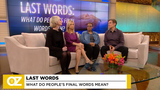 LAST WORDS: What do people's final words mean?